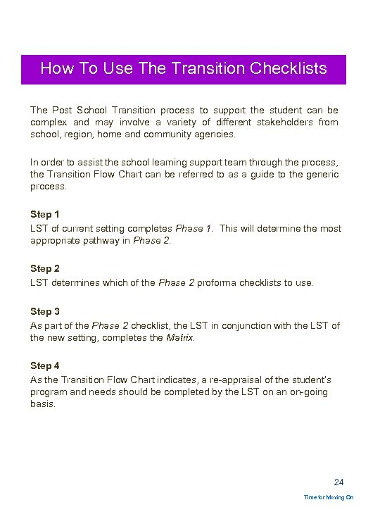 How To Use The Transition Checklists The Post School Transition process to support the