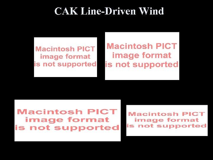 CAK Line-Driven Wind