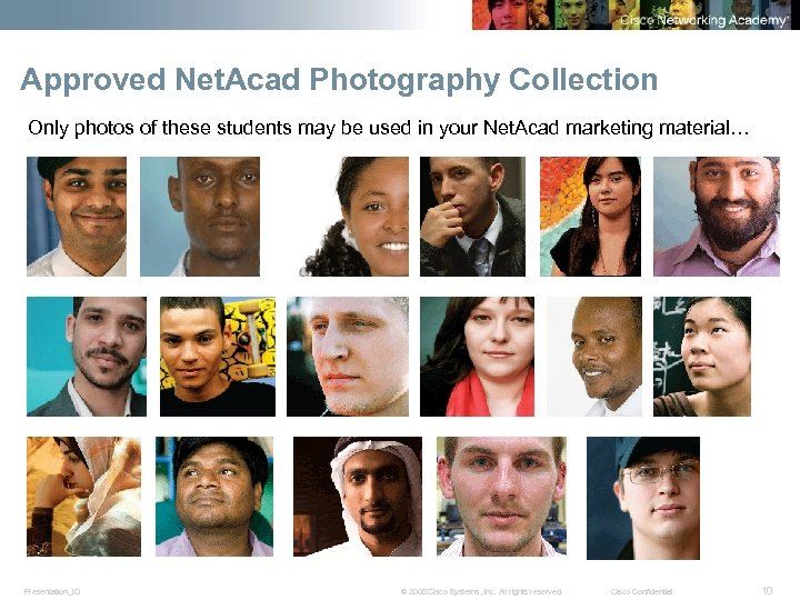 Approved Net. Acad Photography Collection Only photos of these students may be used in