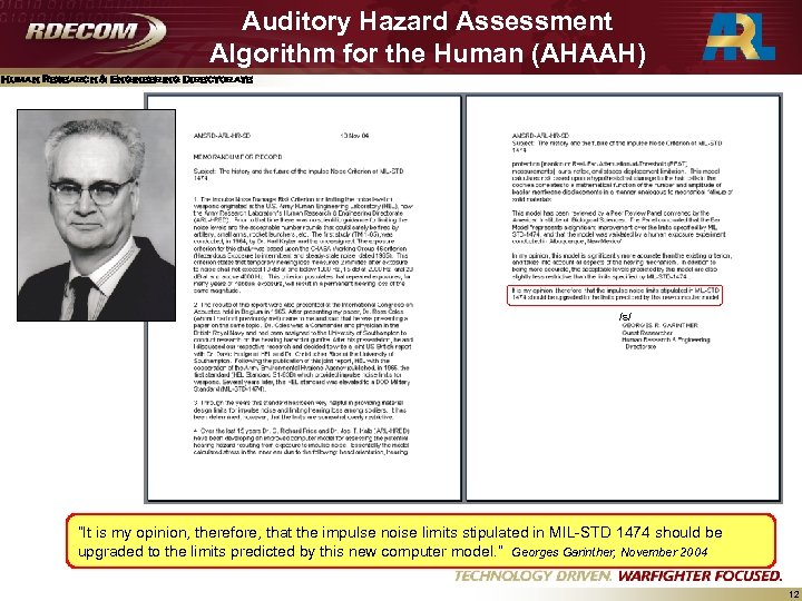 Auditory Hazard Assessment Algorithm for the Human (AHAAH) Human Research & Engineering Directorate /s/