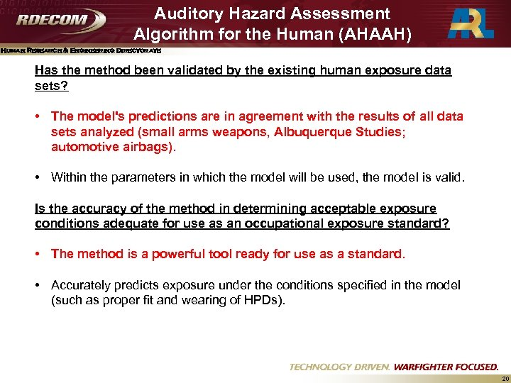 Auditory Hazard Assessment Algorithm for the Human (AHAAH) Human Research & Engineering Directorate Has