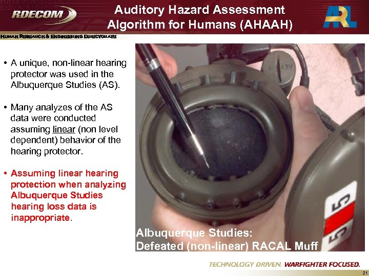 Auditory Hazard Assessment Algorithm for Humans (AHAAH) Human Research & Engineering Directorate • A