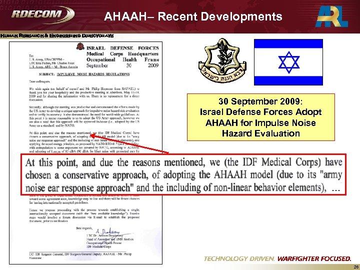 AHAAH– Recent Developments Human Research & Engineering Directorate 30 September 2009: Israel Defense Forces