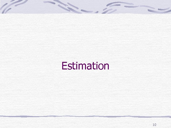 Estimation 10