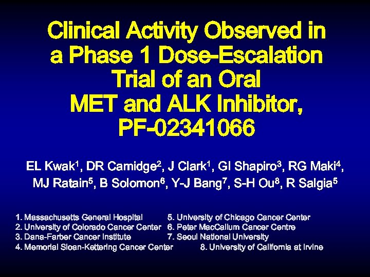 Clinical Activity Observed in a Phase 1 Dose-Escalation Trial of an Oral MET and