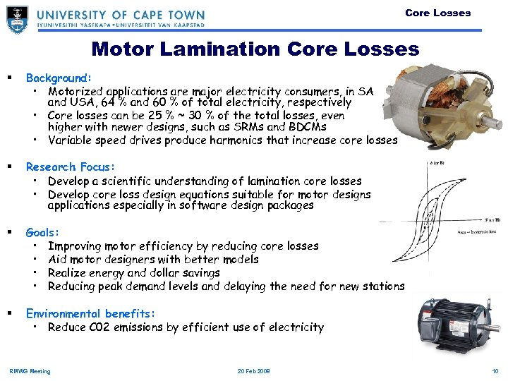 Core Losses Motor Lamination Core Losses § Background: • Motorized applications are major electricity
