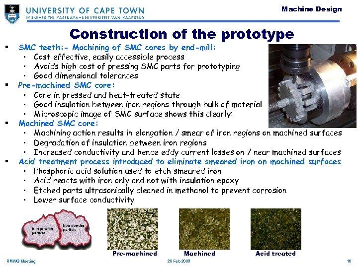 Machine Design § § Construction of the prototype SMC teeth: - Machining of SMC