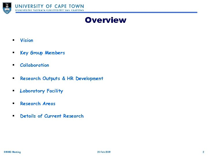 Overview § Vision § Key Group Members § Collaboration § Research Outputs & HR