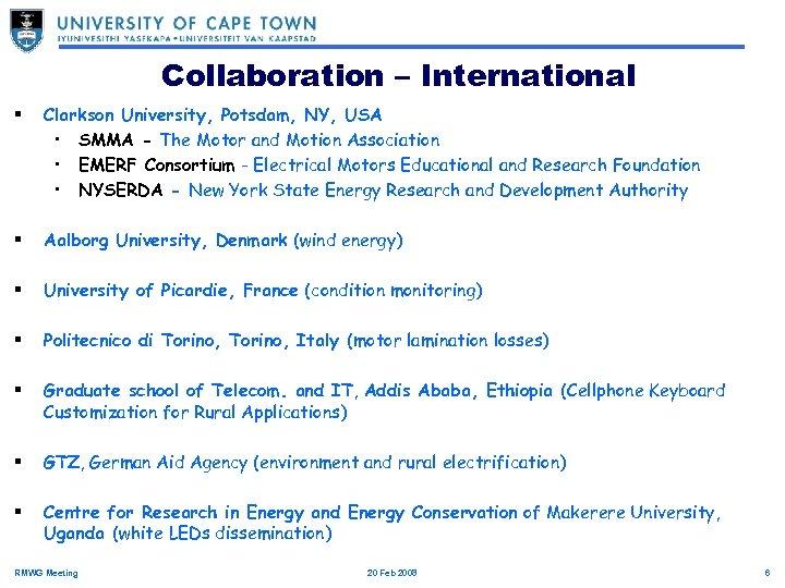 Collaboration – International § Clarkson University, Potsdam, NY, USA • SMMA - The Motor