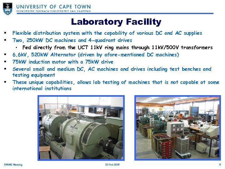 Laboratory Facility § § § Flexible distribution system with the capability of various DC