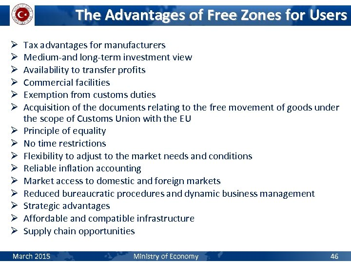 The Advantages of Free Zones for Users Ø Ø Ø Ø Tax advantages for