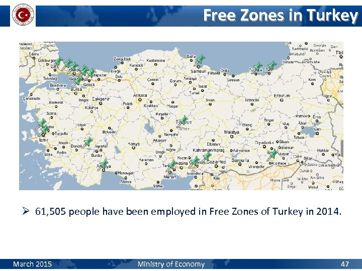 Free Zones in Turkey Ø 61, 505 people have been employed in Free Zones