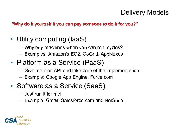 """Delivery Models """"Why do it yourself if you can pay someone to do it"""