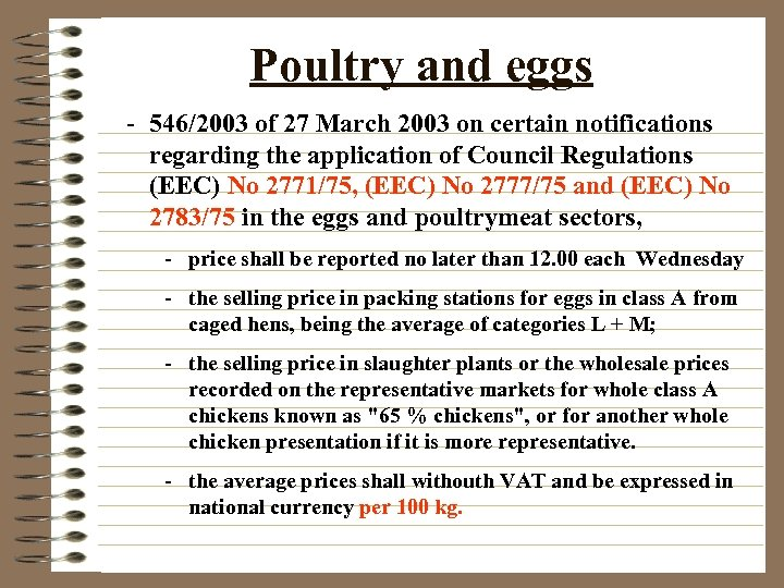 Poultry and eggs - 546/2003 of 27 March 2003 on certain notifications regarding the