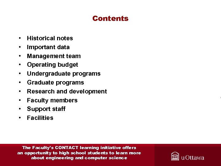 Contents • • • Historical notes Important data Management team Operating budget Undergraduate programs
