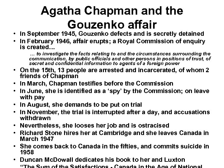 Agatha Chapman and the Gouzenko affair • In September 1945, Gouzenko defects and is
