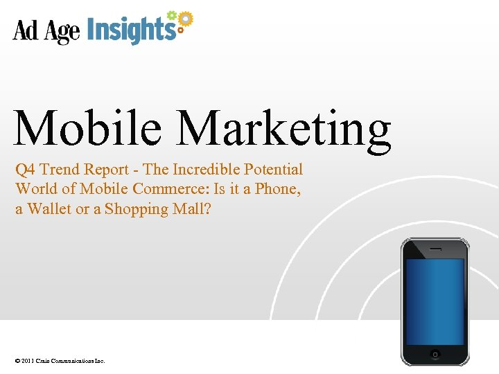 Mobile Marketing Q 4 Trend Report - The Incredible Potential World of Mobile Commerce: