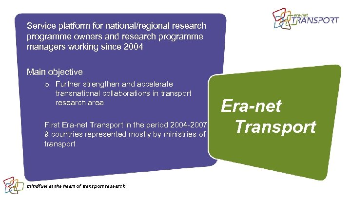 Service platform for national/regional research programme owners and research programme managers working since 2004