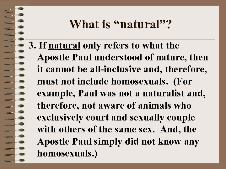"What is ""natural""? 3. If natural only refers to what the Apostle Paul understood"