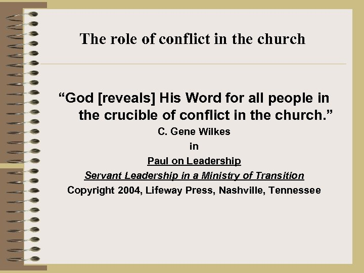 "The role of conflict in the church ""God [reveals] His Word for all people"