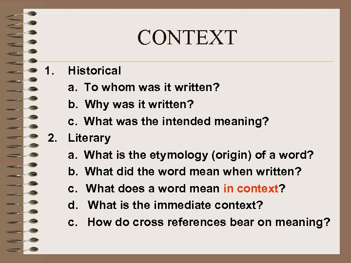 CONTEXT 1. Historical a. To whom was it written? b. Why was it written?