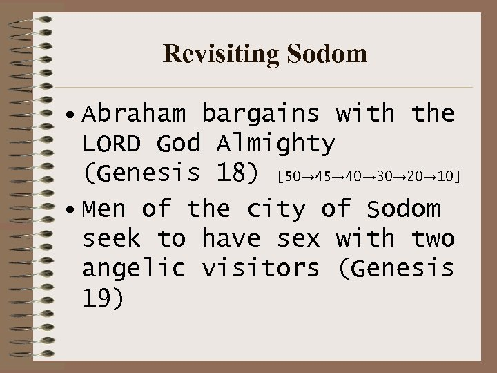 Revisiting Sodom • Abraham bargains with the LORD God Almighty (Genesis 18) [50→ 45→