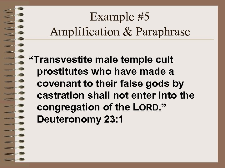 "Example #5 Amplification & Paraphrase ""Transvestite male temple cult prostitutes who have made a"