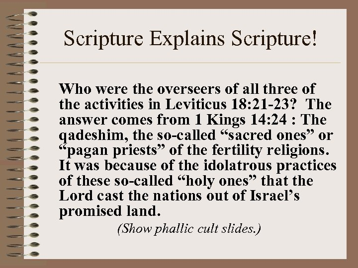 Scripture Explains Scripture! Who were the overseers of all three of the activities in