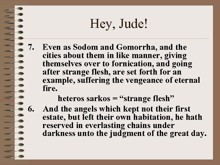 Hey, Jude! 7. Even as Sodom and Gomorrha, and the cities about them in