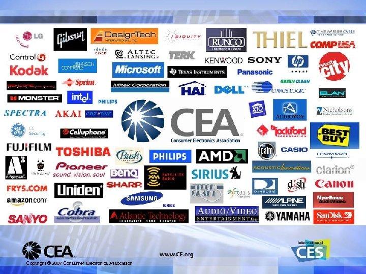 Copyright © 2007 Consumer Electronics Association