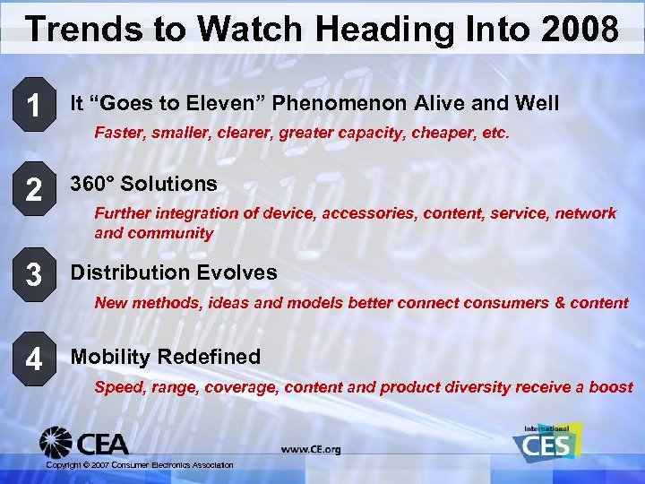 "Trends to Watch Heading Into 2008 1 It ""Goes to Eleven"" Phenomenon Alive and"