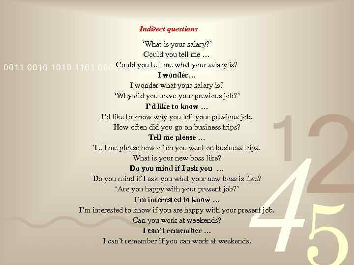 Indirect questions 'What is your salary? ' Could you tell me … Could you
