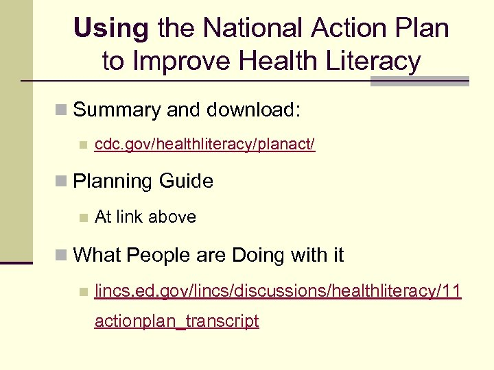 Using the National Action Plan to Improve Health Literacy n Summary and download: n