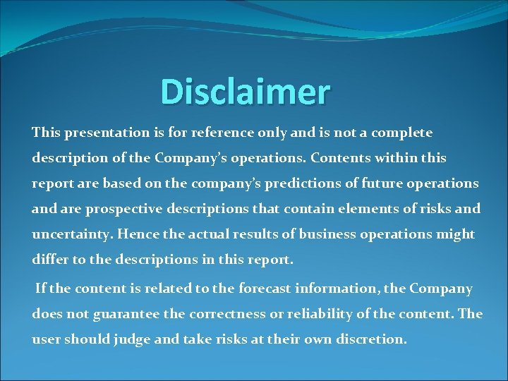 Disclaimer This presentation is for reference only and is not a complete description of
