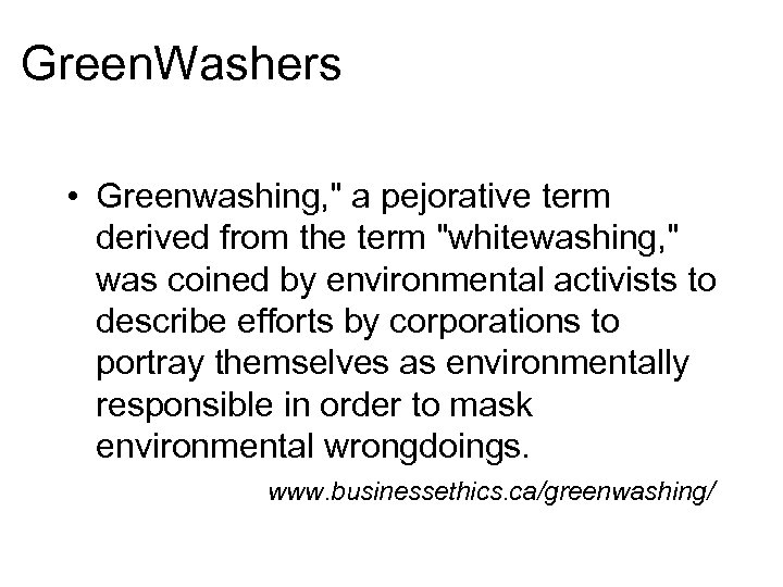 Green. Washers • Greenwashing,