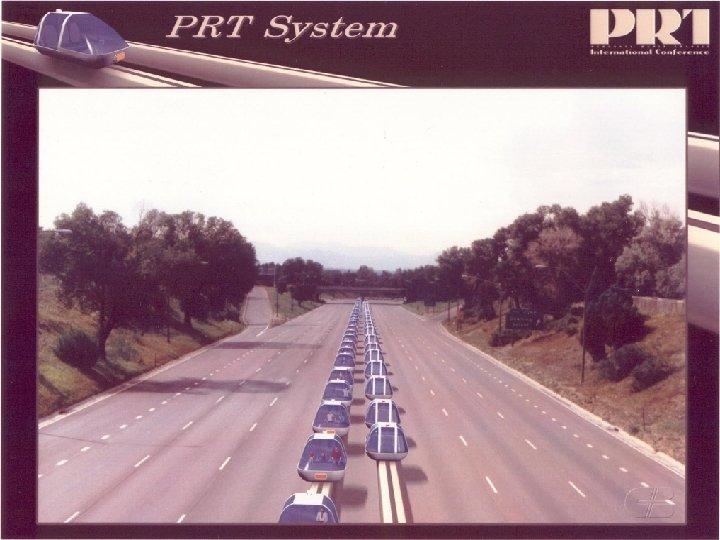 PRT System