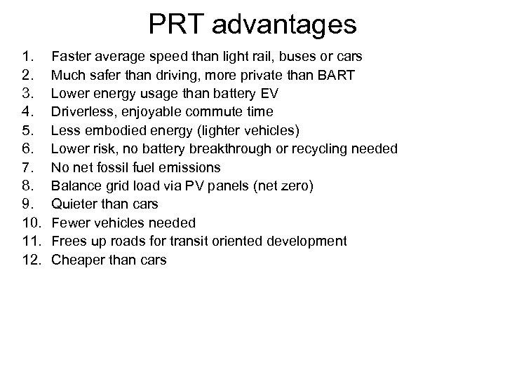 PRT advantages 1. 2. 3. 4. 5. 6. 7. 8. 9. 10. 11. 12.