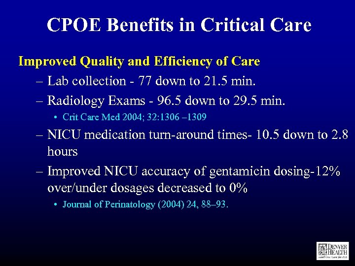 CPOE Benefits in Critical Care Improved Quality and Efficiency of Care – Lab collection
