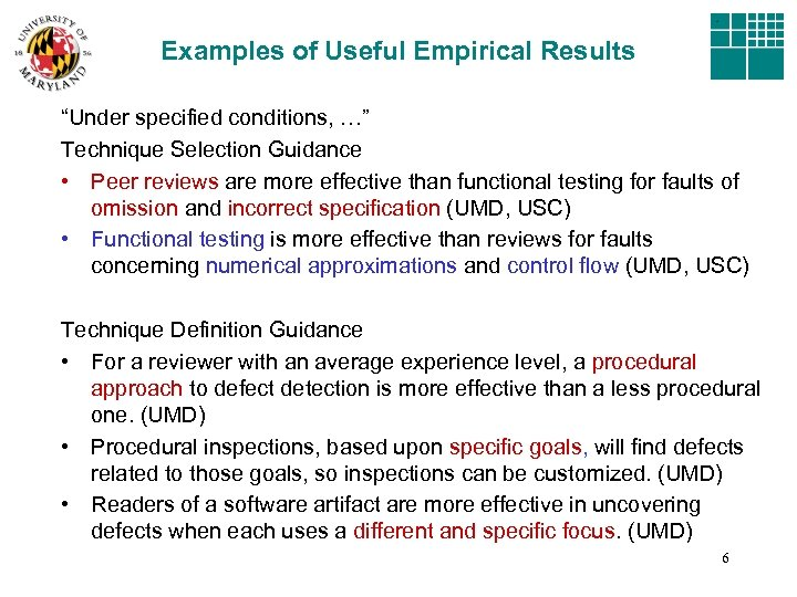 """Examples of Useful Empirical Results """"Under specified conditions, …"""" Technique Selection Guidance • Peer"""