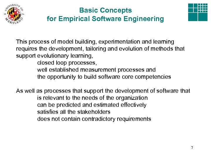 Basic Concepts for Empirical Software Engineering This process of model building, experimentation and learning