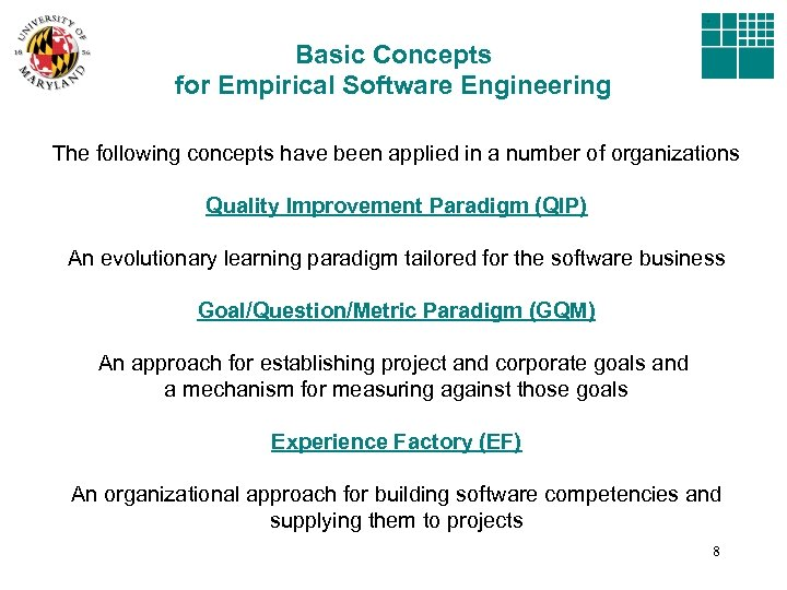 Basic Concepts for Empirical Software Engineering The following concepts have been applied in a