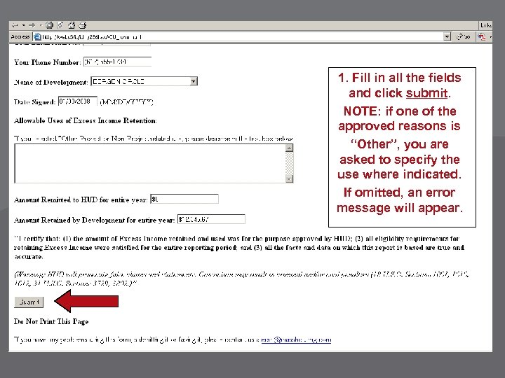 1. Fill in all the fields and click submit. NOTE: if one of the