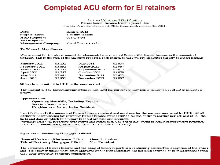 Completed ACU eform for EI retainers 02/15/2012 19