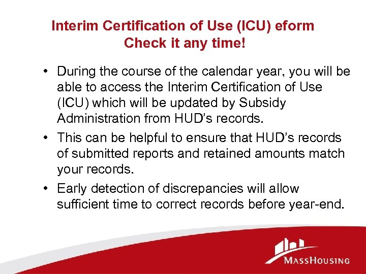 Interim Certification of Use (ICU) eform Check it any time! • During the course