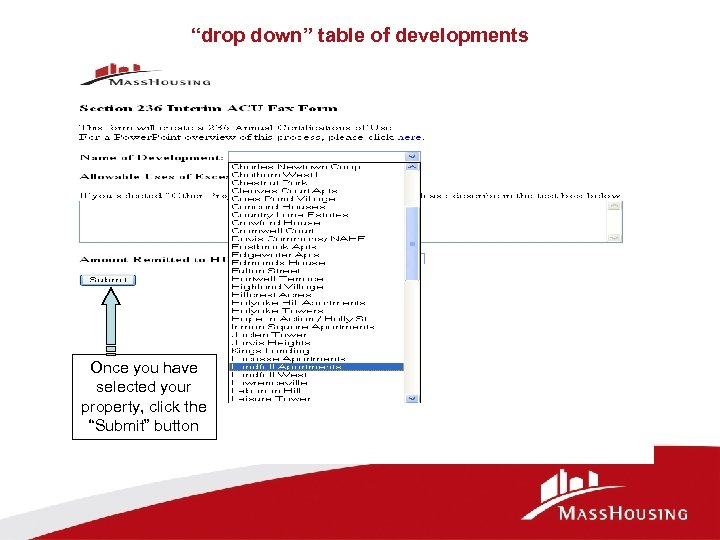 """drop down"" table of developments Once you have selected your property, click the ""Submit"""