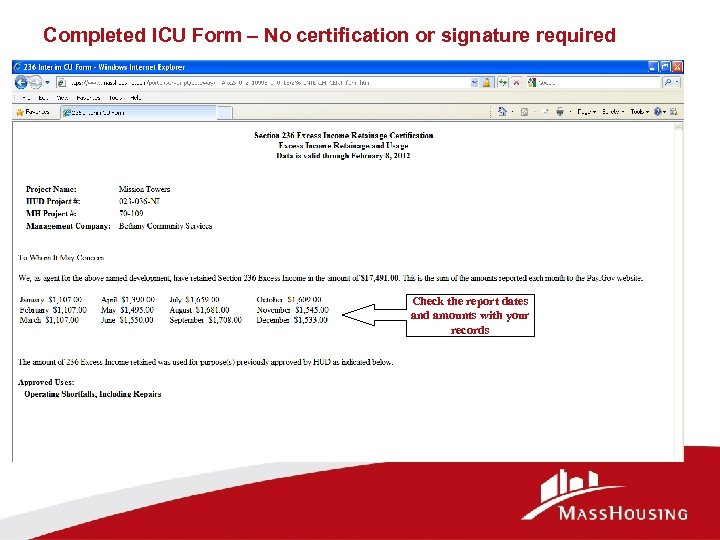 Completed ICU Form – No certification or signature required Check the report dates and