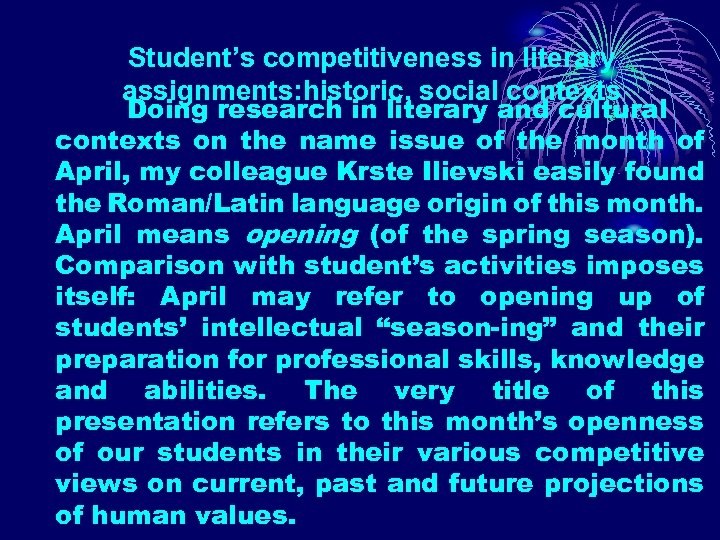 Student's competitiveness in literary assignments: historic, social contexts Doing research in literary and cultural