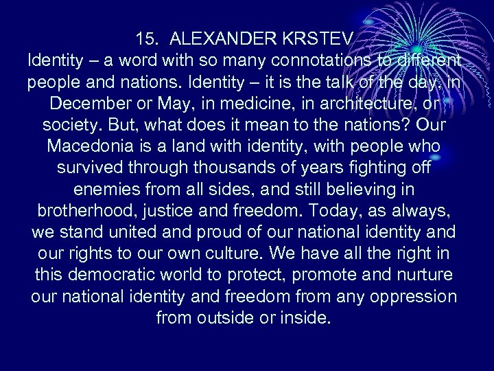15. ALEXANDER KRSTEV Identity – a word with so many connotations to different people
