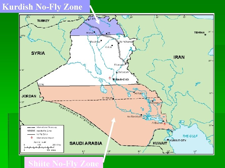 Kurdish No-Fly Zone Shiite No-Fly Zone
