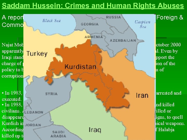 Saddam Hussein: Crimes and Human Rights Abuses A report on the human cost of